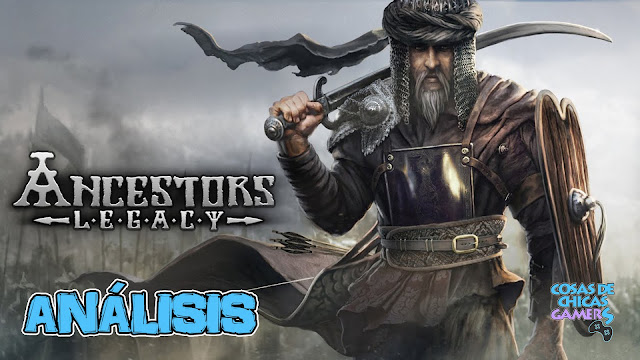 Análisis review Ancestors Legacy Conquerors Edition PS4