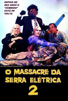 O Massacre da Serra Elétrica 2 Torrent - BluRay 720p Dual Áudio