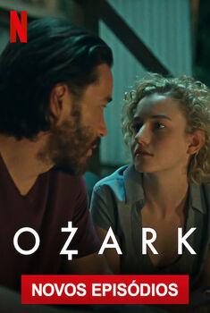Ozark 3ª Temporada Torrent – WEB-DL 720p Dual Áudio