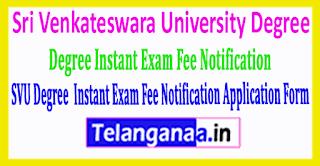 SVU Sri Venkateswara University Degree 2019 Instant Exam Fee Notification