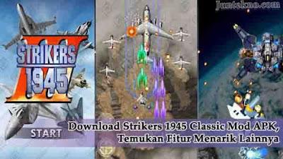 Strikers 1945-3 Classic Mod Apk Unlimited Money Versi Terbaru 2020, Download Strikers 1945 Classic Mod APK, Strikers 1945 Classic Mod APK
