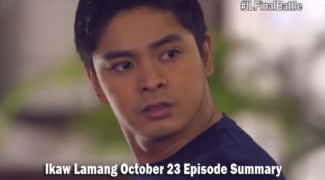ABS-CBN Ikaw Lamang October 23 Episode Summary: The Last 2 Days
