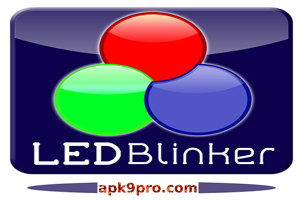 LED Blinker Notifications Pro v8.0.3 B-422 Apk (File size 2 MB) for android