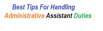 Best Tips For Handling Administrative Assistant Duties