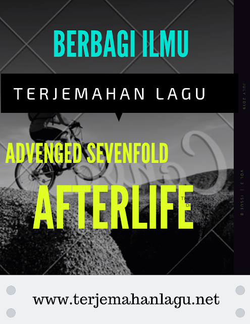 terjemahan-lagu-advenged-sevenfold-afterlife