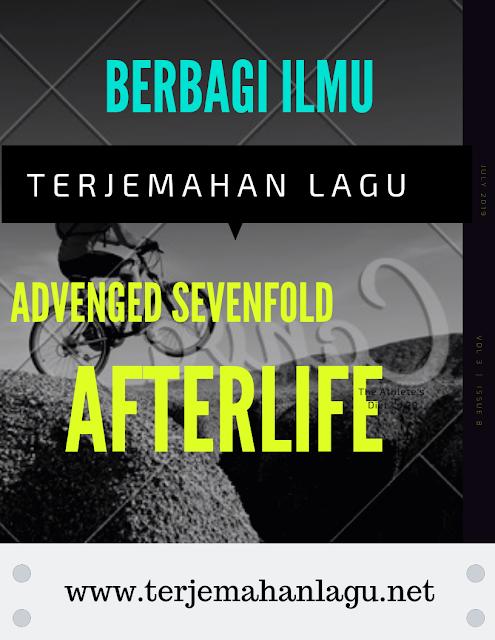 terjemahan-lagu-advenged-sevenfold-afterlife