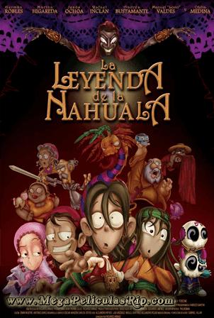 La Leyenda De La Nahuala [1080p] [Latino] [MEGA]