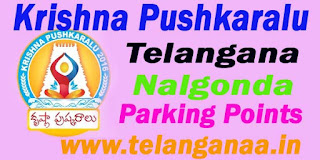 Krishna Pushkaralu Telangana State Nalgonda - Parking Points For Krishna Pushkaralu 2016 Telangana