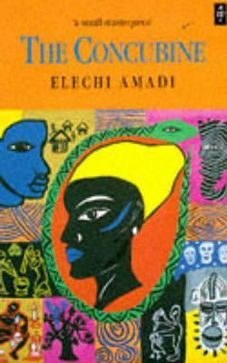 NOVEL ANALYSIS: THE CONCUBINE (By Elechi Amadi)
