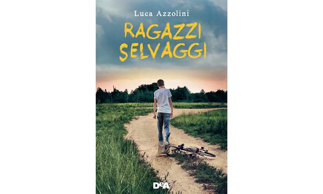 Luca Azzolini copertina di Ragazzi Selvaggi