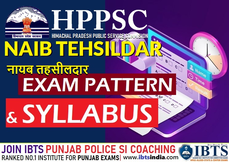 Syllabus & Exam Pattern for the Post of HP Naib Tehsildar – HPPSC Shimla (Download PDF)