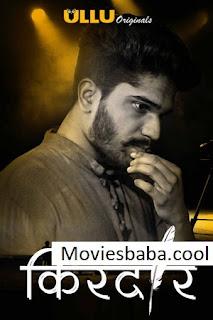 Kirdaar (2019) Season 1 Complete Hindi Web Series WEB-DL 480p