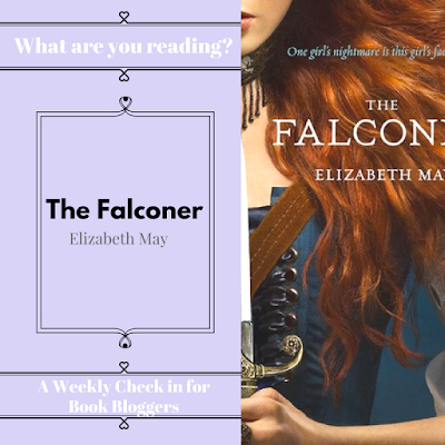 The Falconer by Elizabeth May - What are you reading Wednesday on Reading List - Book bloggers community