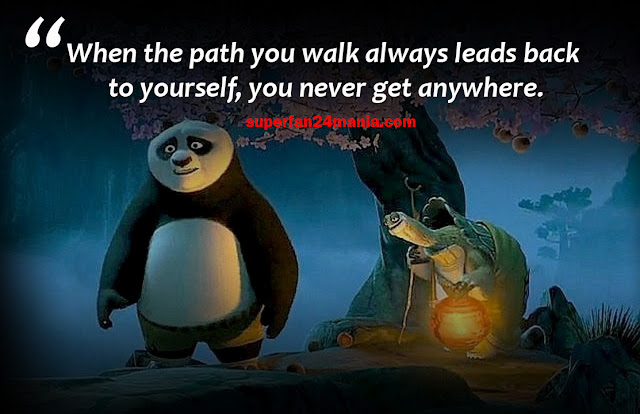 """""""When the path you walk always leads back to yourself, you never get anywhere…"""""""