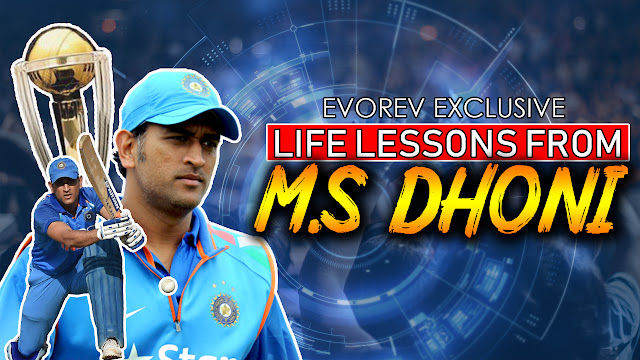 Life Lessons From MS Dhoni