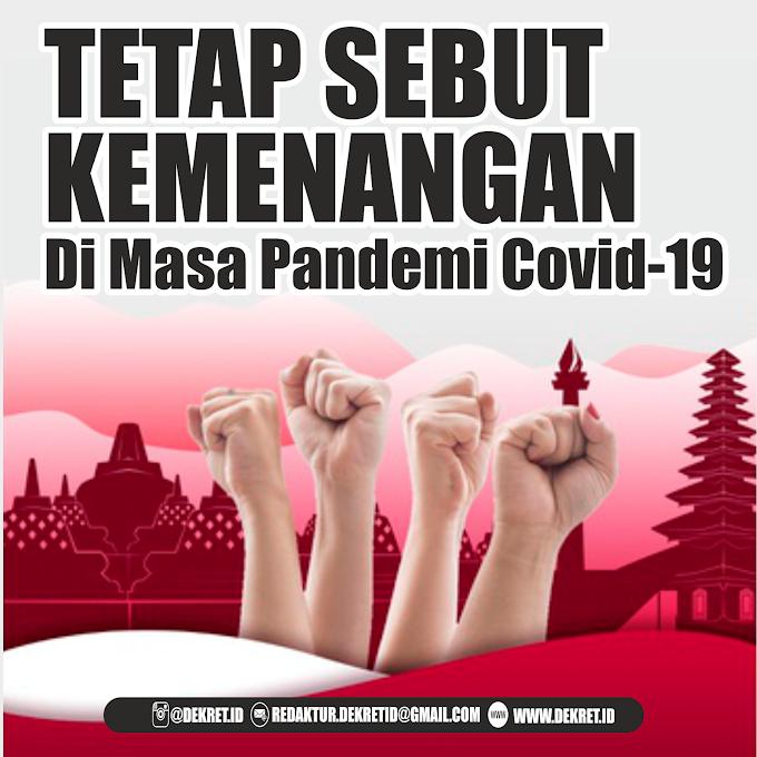 Tetap Sebut Kemenangan Di Masa Pandemi Covid-19