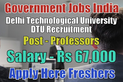 Delhi Technological University DTU Recruitment 2018