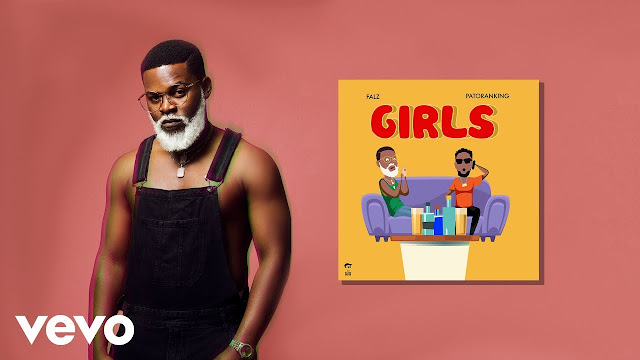 "[Video] Falz – ""Girls"" ft. Patoranking [Mp4 Download]"