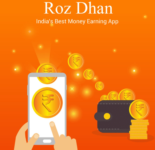 Rozdhan app kya hai, make money online app, best money making app, earn money app in india
