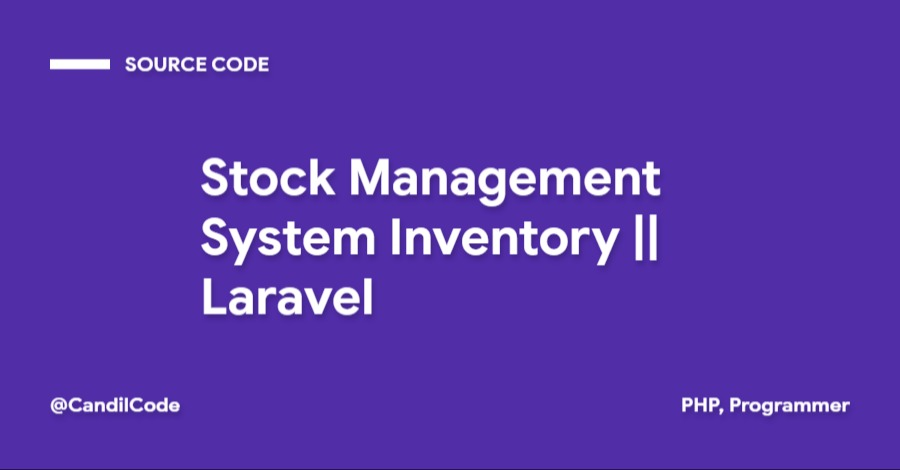 Stock Management System Inventory  Laravel