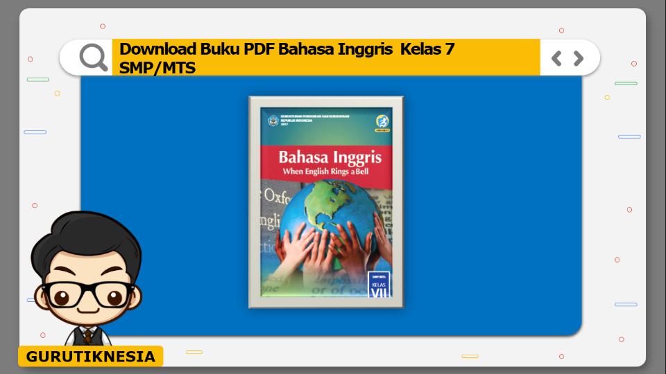 download buku pdf bahasa inggris kelas 7 smp/mts