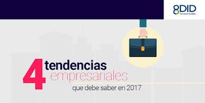 Conoce las tendencias empresariales 2017