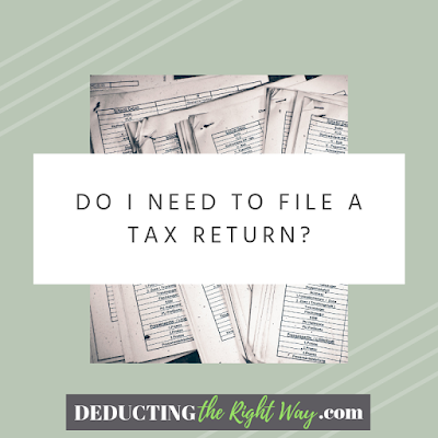 Do I Need to File Taxes? | www.deductingtherightway.com