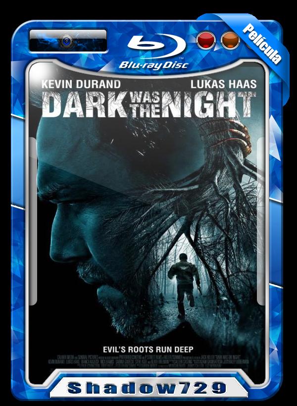 Dark Was the Night (2014) | Fenómeno en la Oscuridad 720p