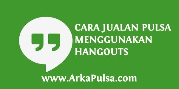 Cara Paralel Hangouts/GTalk Agar Bisa Transaksi di Server Arkana Pulsa CV Sinar Surya Suryandaru Blora