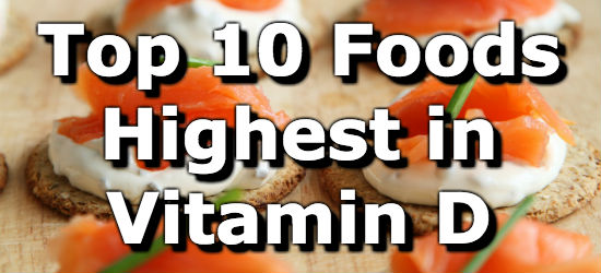 top 10 foods highest in vitamin d healthy habbits
