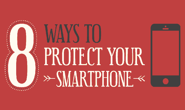 8 ways to protect your Smartphone #infographic