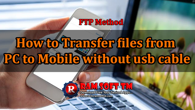 How to Transfer files from PC to Mobile without USB Cable