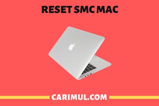 Cara Reset SMC Macbook Gampang Banget