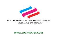 Loker Jogja Bulan Juli 2020 di PT. Kamila Suryagas Sejahtera
