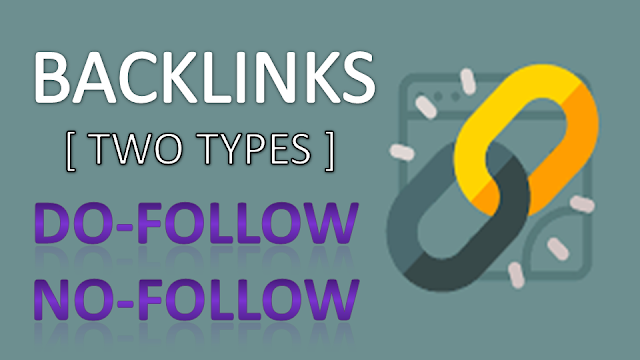 SEO : Dofollow vs Nofollow Backinks and its importance