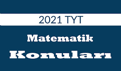 2021-tyt-matematik-konulari