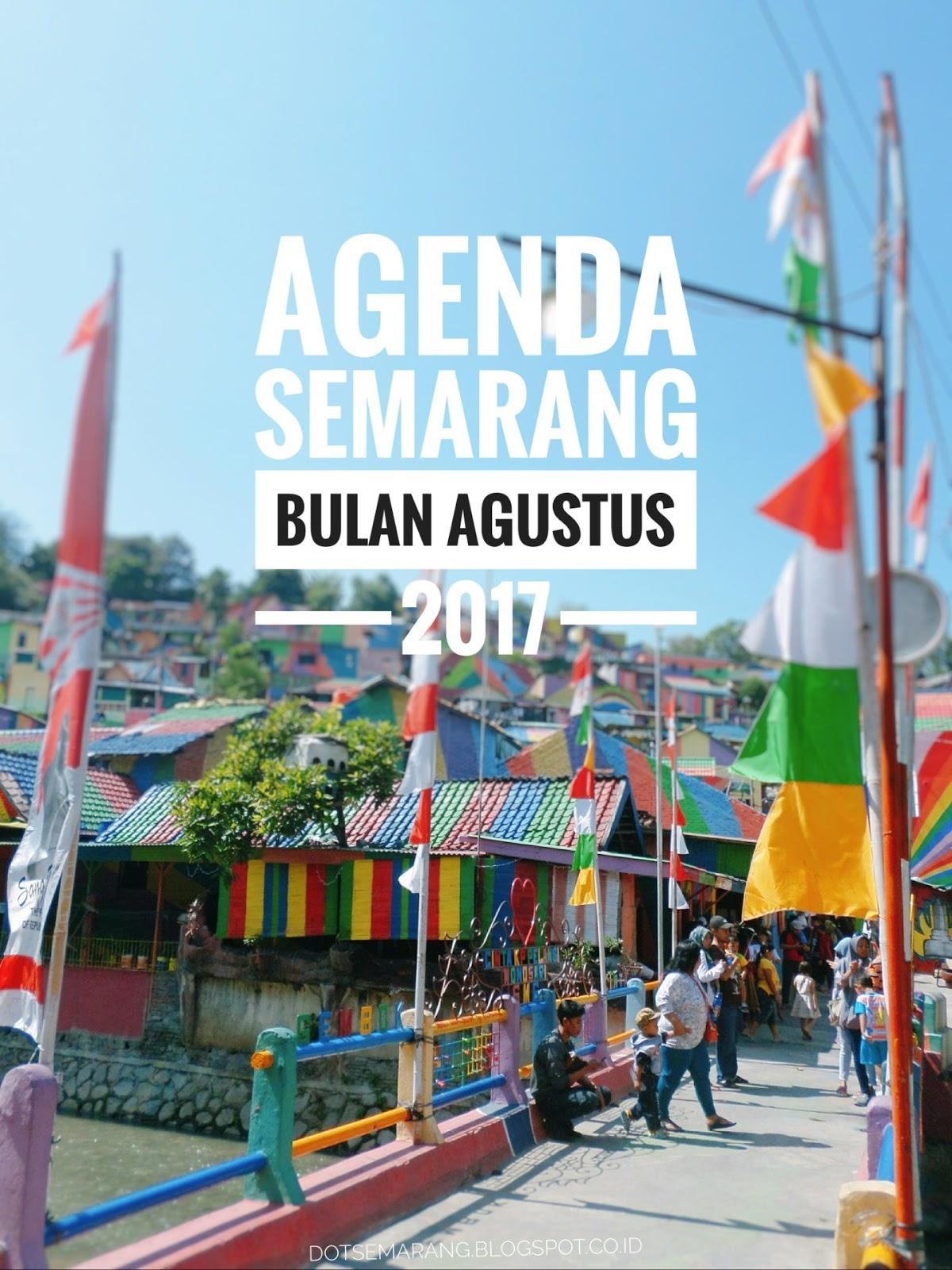 Agenda Semarang Agustus 2017