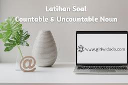 Latihan Soal Countable and Uncountable Noun