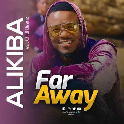 AUDIO Throwback  | Alikiba Ft. Chidi Beenz - Far Away | Mp3 DOWNLOAD
