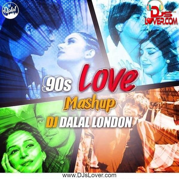 90s Love Mashup DJ Dalal London