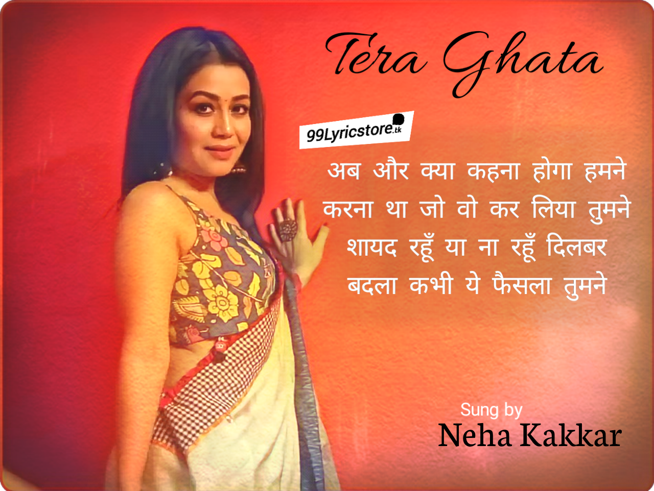 Neha Kakkar version tera Ghata Lyrics