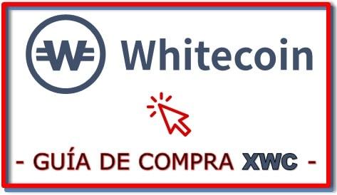 Cómo y Dónde Comprar White Coin XWC COIN