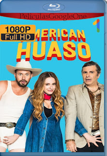 American Huaso (2018) [1080p Web-DL] [Latino-Inglés] [LaPipiotaHD]