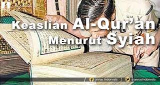 Inilah Keyakinan Syiah Rafidhah Terhadap Al Quran, Baca! Kamu Akan Terkejut!