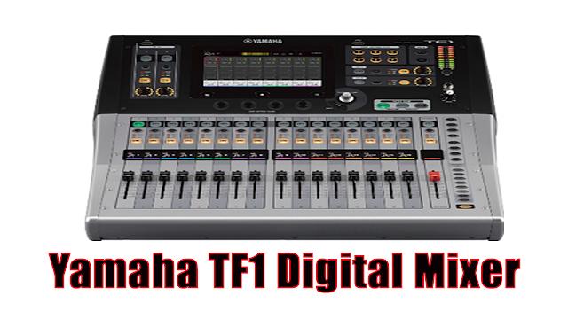 Fitur Yamaha TF1 Digital Mixer