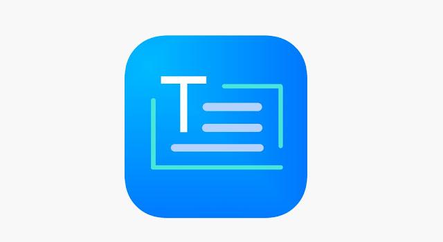 تنزيل تطبيق Text Scanner لإستخراج النصوص من الصور للأندرويد أخر إصدار 2021