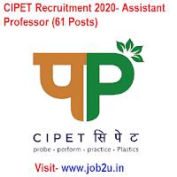 CIPET Recruitment 2020, Assistant Professor (61 Posts)