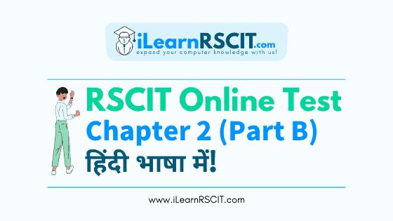 कंप्यूटर सिस्टम Part B, Rscit Online Test In Hindi, कंप्यूटर सिस्टम Rscit Online Test In Hindi,