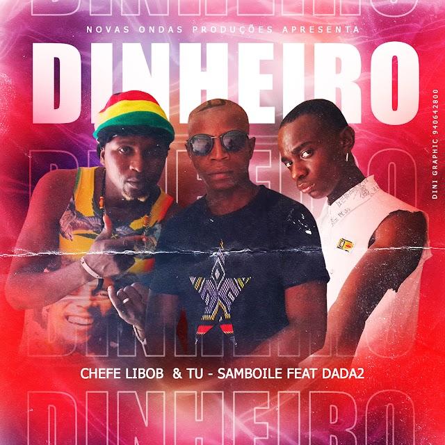 Chefe Libob & Tu Samboile ft Dada 2  - Dinheiro (Kuduro) Download Mp3