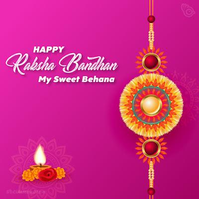 Happy Raksha Bandhan wishes for Sister, Happy Raksha Bandhan my sweet behana